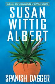 SPANISH DAGGER by Susan Wittig Albert