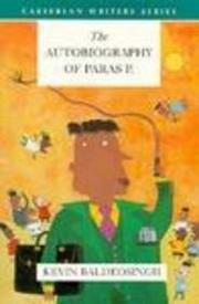 THE AUTOBIOGRAPHY OF PARAS P. by Kevin Baldeosingh