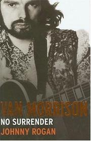 VAN MORRISON by Johnny Rogan