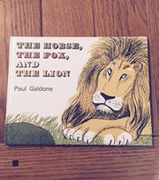 THE HORSE, THE FOX AND THE LION by Paul Galdone