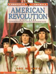 AMERICAN REVOLUTION, 1700-1800 by Joy Masoff