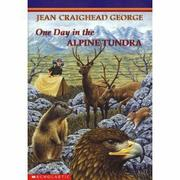 ONE DAY IN THE ALPINE TUNDRA by Jean Craighead George