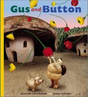 GUS AND BUTTON by Saxton Freymann