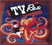 TV REX by John Nickle