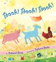 BOOK! BOOK! BOOK! by Deborah Bruss