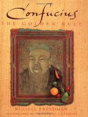 CONFUCIUS by Russell Freedman