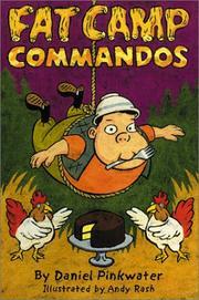 FAT CAMP COMMANDOS by Daniel Pinkwater