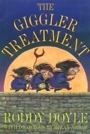 THE GIGGLER TREATMENT by Roddy Doyle