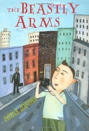 THE BEASTLY ARMS by Patrick Jennings