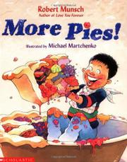 MORE PIES! by Robert Munsch