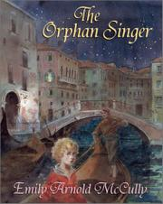 THE ORPHAN SINGER by Emily Arnold McCully