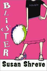 BLISTER by Susan Shreve
