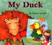MY DUCK by Tanya Linch
