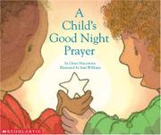 A CHILD'S GOOD NIGHT PRAYER by Grace Maccarone