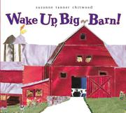 WAKE UP, BIG BARN! by Suzanne Tanner Chitwood
