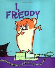 I, FREDDY by Dietlof Reiche