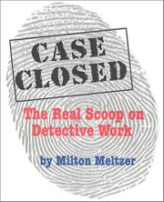 CASE CLOSED by Milton Meltzer