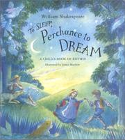TO SLEEP, PERCHANCE TO DREAM by William Shakespeare