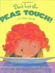 DON'T LET THE PEAS TOUCH! by Deborah Blumenthal