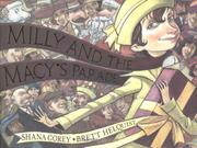 MILLIE AND THE MACY'S PARADE by Shana Corey