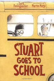 STUART GOES TO SCHOOL by Sara Pennypacker