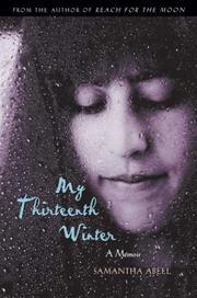 MY THIRTEENTH WINTER by Samantha Abeel