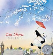 ZEN SHORTS by Jon J Muth