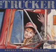 THE TRUCKER by Brenda Weatherby
