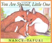 YOU ARE SPECIAL, LITTLE ONE by Nancy Tafuri