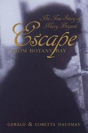 ESCAPE FROM BOTANY BAY by Gerald Hausman