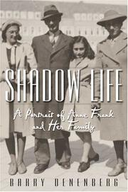 SHADOW LIFE by Barry Denenberg