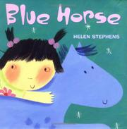 BLUE HORSE by Helen Stephens