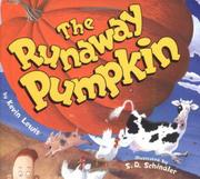 THE RUNAWAY PUMPKIN by Kevin Lewis