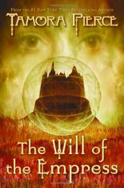 THE WILL OF THE EMPRESS by Tamora Pierce