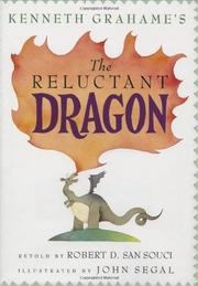 KENNETH GRAHAME'S THE RELUCTANT DRAGON by Robert D. San Souci