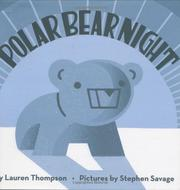 POLAR BEAR NIGHT by Lauren Thompson