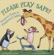 PLEASE PLAY SAFE! by Margery Cuyler