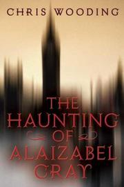 Cover art for THE HAUNTING OF ALAIZABEL CRAY