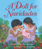 A DOLL FOR NAVIDADES by Esmeralda Santiago