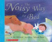 THE NOISY WAY TO BED by Ian Whybrow