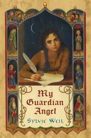 MY GUARDIAN ANGEL by Sylvie Weil