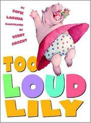TOO LOUD LILY by Sofie Laguna