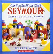 CAN YOU SEE SEYMOUR? by Walter Wick