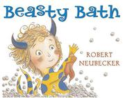BEASTY BATH by Robert Neubecker