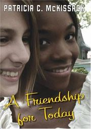 A FRIENDSHIP FOR TODAY by Patricia C. McKissack