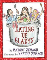 EATING UP GLADYS by Margot Zemach