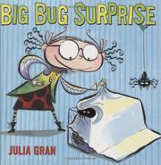 BIG BUG SURPRISE by Julia Gran