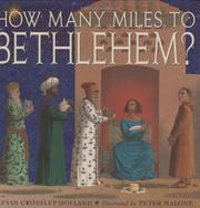 HOW MANY MILES TO BETHLEHEM? by Kevin Crossley-Holland