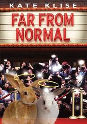 FAR FROM NORMAL by Kate Klise