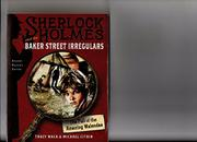 SHERLOCK HOLMES AND THE BAKER STREET IRREGULARS by Tracy Mack
